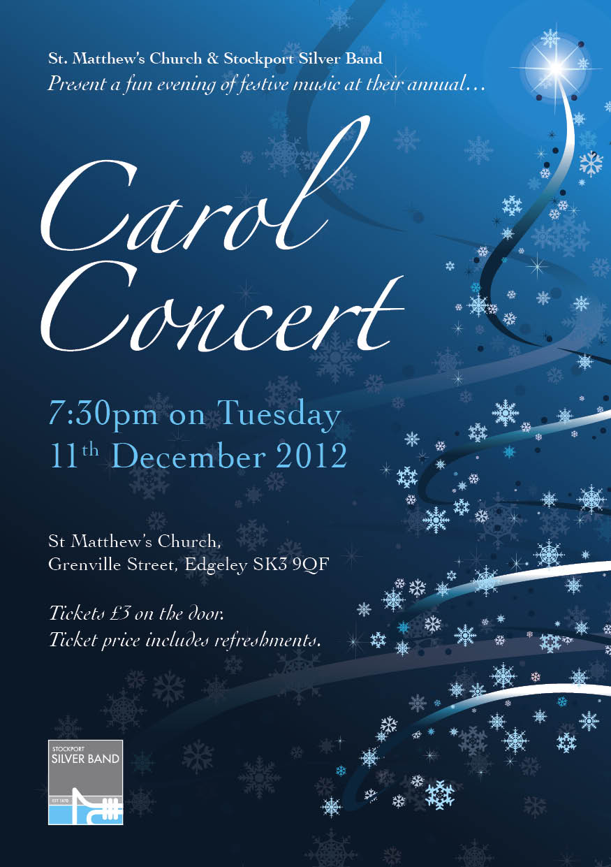 St. Matthew's Church Carol Concert on the 11th December 2012 starting at 7:30pm Tickets £3 on the door including refreshments